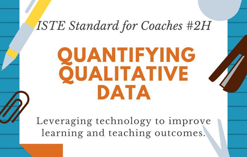 Instructional Coaching: Using Rubrics to Quantify Qualitative Data for Improved Teaching Outcomes